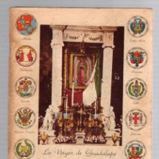 Libros de segunda mano: BREVE HISTORIA DE LAS APARICIONES Y DEL CULTO DE NUESTRA SEÑORA DE GUADALUPE. JOSE A. ROMERO. 1945. Lote 195270772