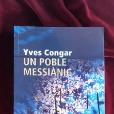 Libros de segunda mano: UN POBLE MESSIÀNIC - YVES CONGAR - PORTIC 2002. Lote 195288842