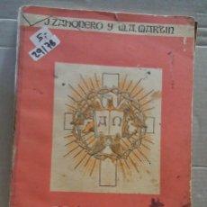 Libros de segunda mano: 29178 - JESUCRISTO SEGUN EL ANTIGUO TESTAMENTO Y SEGUN LOS EVANGELIOS - POR JOSE ZAHONERO VIVO. Lote 195291630