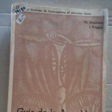 Libros de segunda mano: 29180 - GUIA DE LA ASAMBLEA CRISTIANA - POR TH. MAERTENS Y J. FRISQUE - TOMO II - AÑO 1965. Lote 195291956