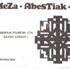 Libros de segunda mano: MEZA ABESTIAK. ABENDUA, EGUBERRI ETA BAZKO GARAIA. 1971. CANCIONES DE MISA EN EUSKERA. Lote 195302695