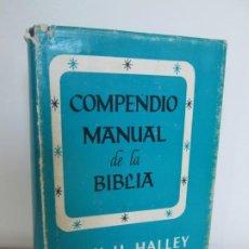 Libros de segunda mano: COMPENDIDO MANUAL DE LA BIBLIA. HENRY H. HALLEY. EDITORIAL MOODY. VER FOTOGRAFIAS ADJUNTAS. Lote 195307680