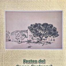 Libros de segunda mano: LA NUCÍA. FESTES DEL SEGON CENTENARI DE L'ERMITA DE SANT VICENT DEL CAPTIVADOR. EN ESPAÑOL. NUMERADA. Lote 195317710