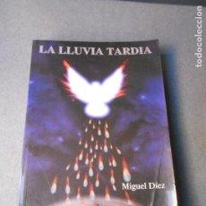 Libros de segunda mano: LA LLUVIA TARDIA. Lote 195322108