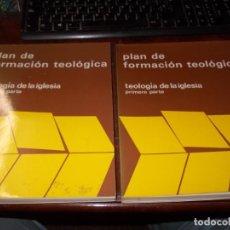 Libros de segunda mano: PLAN DE FORMACIÓN TEOLÓGICA. TEOLOGIA DE LA IGLESIA, PRIMERA Y SEGUNDA PARTE. 1.985. Lote 195327715