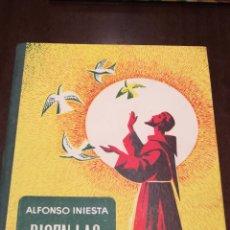 Libros de segunda mano: DICEN LAS FLORECILLAS (ESTAMPAS FRANCISCANAS). LIBRO DE 1959.. Lote 195332765