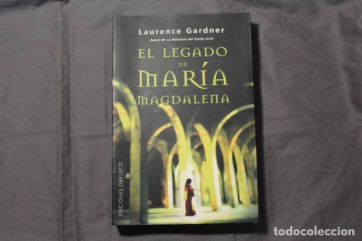 EL LEGADO DE MARÍA MAGDALENA. LAURENCE GARDNER (Libros de Segunda Mano - Religión)