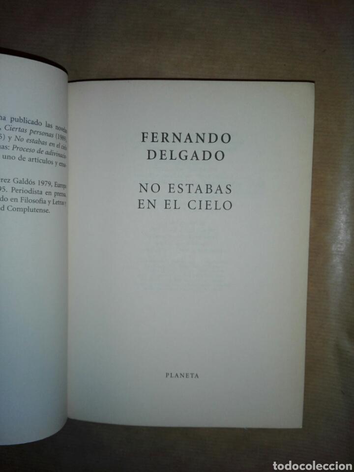 Libros de segunda mano: NO ESTABAS EN EL CIELO...1999 - Foto 3 - 195339641