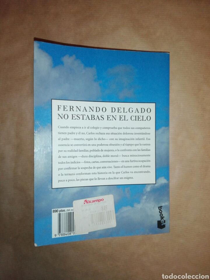 Libros de segunda mano: NO ESTABAS EN EL CIELO...1999 - Foto 9 - 195339641