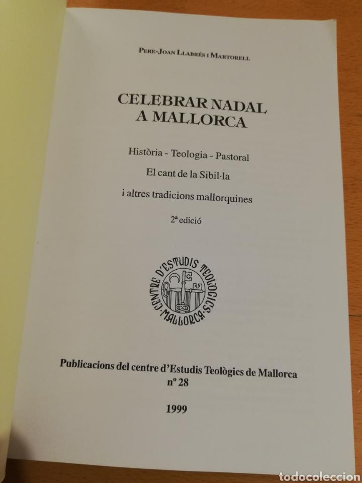 Libros de segunda mano: CELEBRAR NADAL A MALLORCA (PERE JOAN LLABRÉS I MARTORELL) - Foto 2 - 195340710