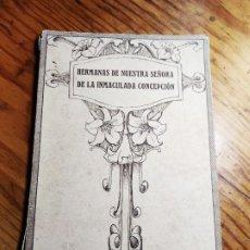 Libros de segunda mano: HERMANAS DE NUESTRA SEÑORA DE LA INMACULADA CONCEPCION - AÑO 1929. Lote 195344815
