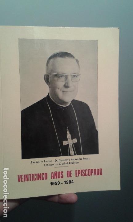 25 AÑOS DE EPISCOPADO 1959-1984 DEMETRIO MANSILLA REOYO (Libros de Segunda Mano - Religión)