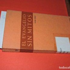 Libros de segunda mano: EL EVANGELIO SIN MITOS. EVELY, LOUIS. COL. TEMAS VIVOS, 11. ED. SOCIEDAD DE EDUCACIÓN ATENAS. MADRID. Lote 195355676