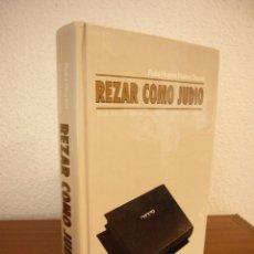 Libros de segunda mano: RABÍ HAYIM HALEVI DONIN: REZAR COMO JUDÍO (JERUSALEM, ELINER, 1990) MUY RARO. Lote 195371507
