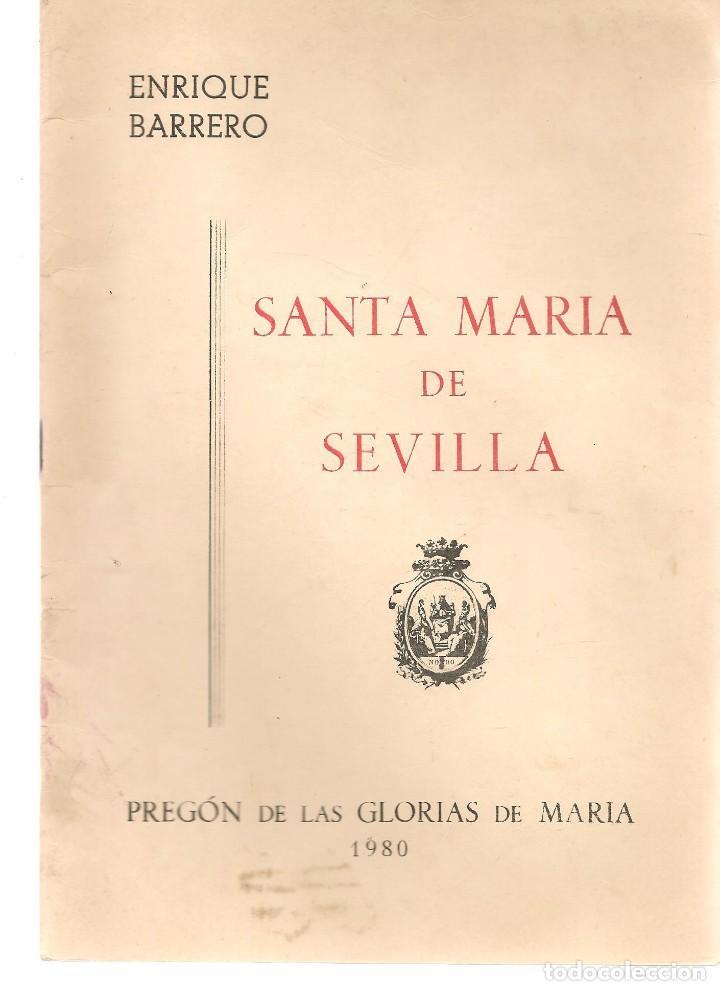 SEMANA SPREGÓN DE LAS GLORIAS DE MARÍA 1980. SANTA MARIÁ DE SEVILLA. ENRIQUE BARRERO. (P/C32) (Libros de Segunda Mano - Religión)