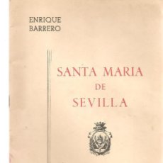 Libros de segunda mano: SEMANA SPREGÓN DE LAS GLORIAS DE MARÍA 1980. SANTA MARIÁ DE SEVILLA. ENRIQUE BARRERO. (P/C32). Lote 195379792