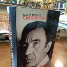 Libros de segunda mano: SEÑORA NUESTRA. CRISTO VIVO. JOSE MARÍA CABODEVILLA. Lote 195381237
