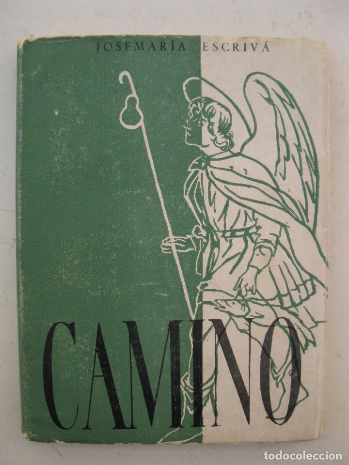 CAMINO - JOSÉ MARÍA ESCRIVÁ - EDICIONES RIALP - AÑO 1965. (Libros de Segunda Mano - Religión)