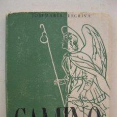 Libros de segunda mano: CAMINO - JOSÉ MARÍA ESCRIVÁ - EDICIONES RIALP - AÑO 1965.. Lote 195381943