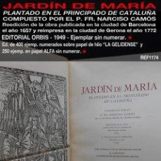 Libros de segunda mano: PCBROS - JARDÍN DE MARÍA - P.FR. NARCISO CAMÓS - ED. ORBIS -1949 (REEDICIÓN ED. 1657 Y REIMP. 1772). Lote 195384846