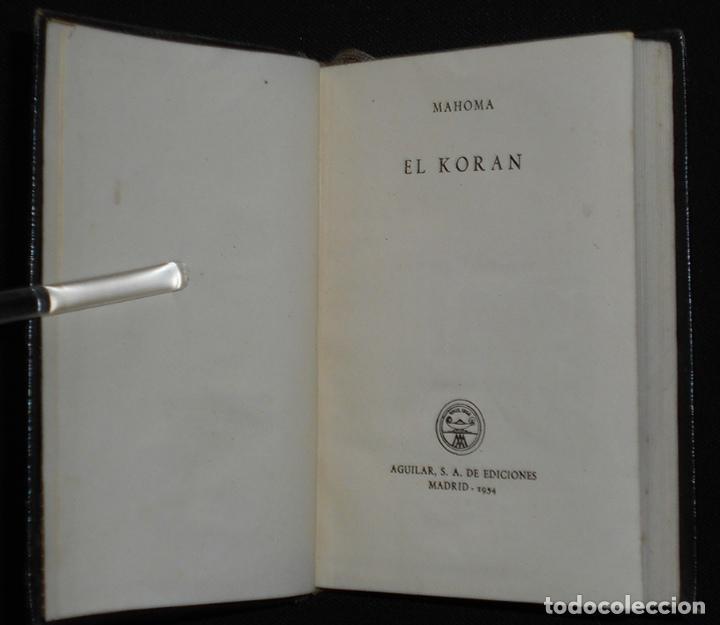 Libros de segunda mano: PCBROS - KORAN - VERSIÓN LITERAL E INTEGRAL - AGUILAR - COL. CRISOL Nº 310 - ED. - 2ª.- 1954 - Foto 4 - 195391060