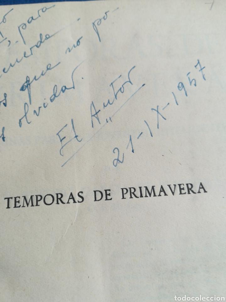 Libros de segunda mano: Temporas de Primavera Eusebio García de Pesquera 1957 DEDICADO - Foto 2 - 195391647