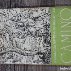 Libros de segunda mano: CAMINO - JOSEMARÍA ESCRIVÁ DE BALAGUER. Lote 195409412