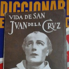 Libros de segunda mano: VIDA DE SAN JUAN DE LA CRUZ (MADRID, 1953). Lote 195420430
