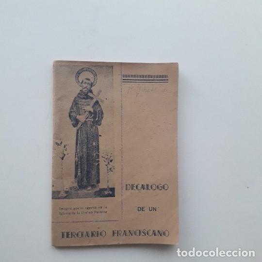 DECÁLOGO DE UN TERCIARIO FRANCISCANO - HERMANO NOVICIO E V P (1942) (Libros de Segunda Mano - Religión)