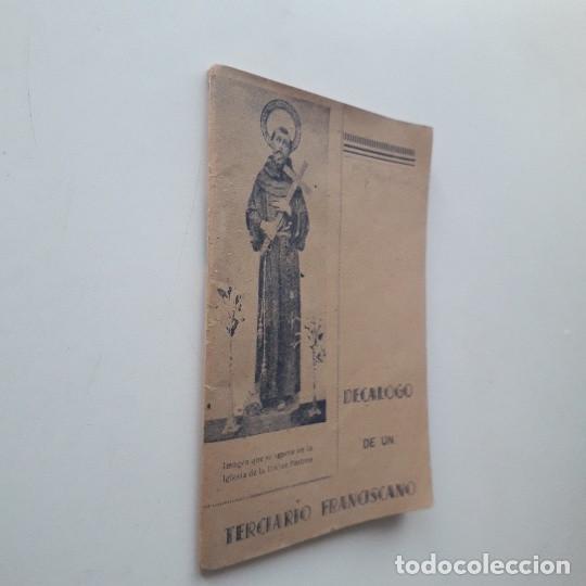 Libros de segunda mano: DECÁLOGO DE UN TERCIARIO FRANCISCANO - HERMANO NOVICIO E V P (1942) - Foto 2 - 195420831
