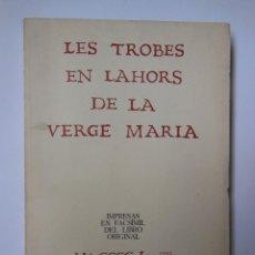 Libros de segunda mano: LES TROBES EN LAHORS DE LA VERGE MARIA. 1974. Lote 195444303