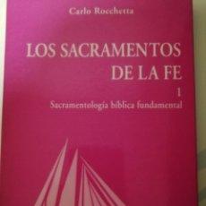 Libros de segunda mano: LOS SACRAMENTOS DE LA FE, CARLO ROCCHETTA, SECRETARIADO TRINITARIO, TOMO 1. Lote 195449332