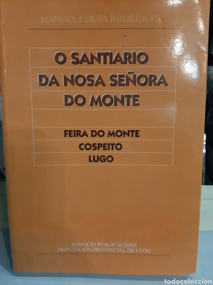TERRA ECHA LUGO O SANTUARIO DA NOSA SEÑORA DO MONTE COSPEITO MANOEL LOUSA RODRÍGUEZ 1996 (Libros de Segunda Mano - Religión)