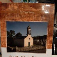 Libros de segunda mano: GALICIA 2005 SAN NARTIÑO DE BELESAR MEMORIA E FUTURO FELIX VILLARES MOUTEIRA FIRMADO AUTOR. Lote 195458395