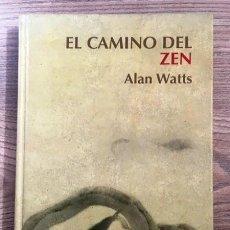 Libros de segunda mano: EL CAMINO DEL ZEN - ALAN WATTS. Lote 195468006