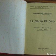 Libros de segunda mano: LA BIBLIA DE OÑA POR TEOFILO AYUSO MARAZUELA. DELEGACION DE ZARAGOZA 1945.. Lote 195469546