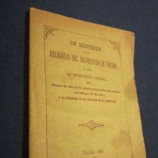 Libros de segunda mano: UN RECUERDO A LAS RELIGIOSAS DEL ARZOBISPADO DE TOLEDO 1886 IMPRENTA CEA. Lote 195514051