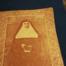 Libros de segunda mano: ESCRITOS PÓSTUMOS DE LA SIERVA DE DIOS MADRE MARIA RAFOLS 1932. Lote 195514245