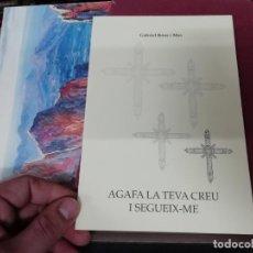 Libros de segunda mano: AGAFA LA TEVA CREU I SEGUEIX-ME. GABRIEL REUS. SERMÓ PER CELEBRAR FUNERAL MIQUEL LLADÓ. MALLORCA. Lote 195520970