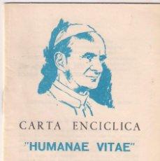 Libros de segunda mano: CUADERNILLO HUMANAE VITAE. CARTA ENCICLICA SOBRE LA REGULACIÓN DE LA NATALIDAD. PABLO VI. AÑO 1968. Lote 196341196