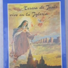 Libros de segunda mano: TERESA DE JESUS VIVE EN LA IGLESIA - D. MARCELO GONZALEZ MARTIN - CARDENAL ARZOBISPO DE TOLEDO.. Lote 196489975
