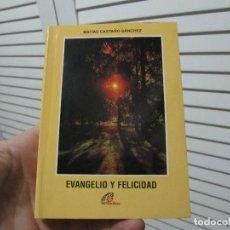 Libros de segunda mano: EVANGELIO Y FELICIDAD MATIAS CASTAÑO SANCHEZ PAULINAS. Lote 197153457