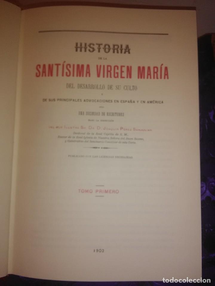 Libros de segunda mano: Historia de la Santísima Virgen María. J. Pérez Sanjulian. 3 tomos. 1988. Facsímil de ed. de 1902-3. - Foto 2 - 197211010