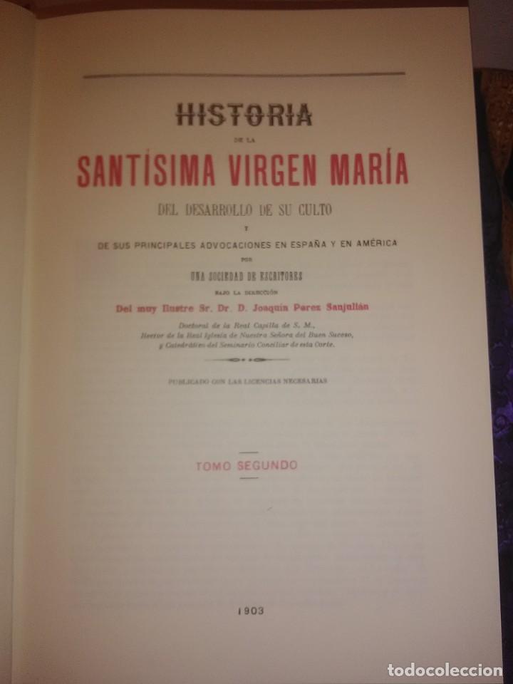 Libros de segunda mano: Historia de la Santísima Virgen María. J. Pérez Sanjulian. 3 tomos. 1988. Facsímil de ed. de 1902-3. - Foto 4 - 197211010
