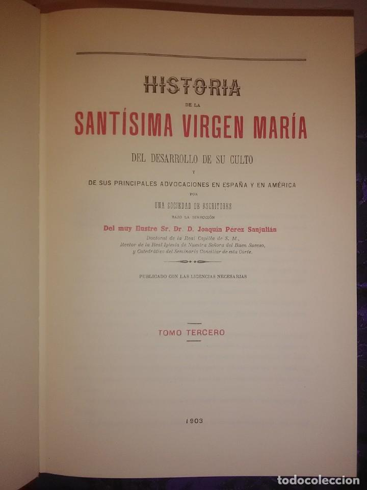Libros de segunda mano: Historia de la Santísima Virgen María. J. Pérez Sanjulian. 3 tomos. 1988. Facsímil de ed. de 1902-3. - Foto 6 - 197211010