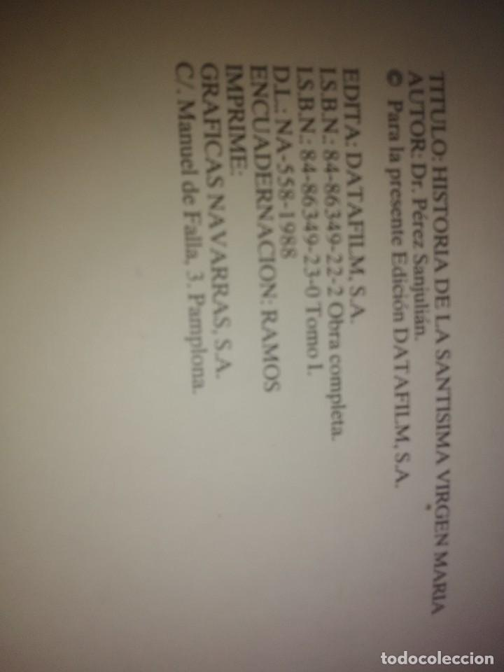 Libros de segunda mano: Historia de la Santísima Virgen María. J. Pérez Sanjulian. 3 tomos. 1988. Facsímil de ed. de 1902-3. - Foto 8 - 197211010
