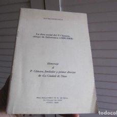 Libros de segunda mano: LA OBRA SOCIAL DEL P.CAMARA,OBISPO DE SALAMANCA (1885-1904) SANCHEZ RODRIGUEZ,M.. Lote 197397755