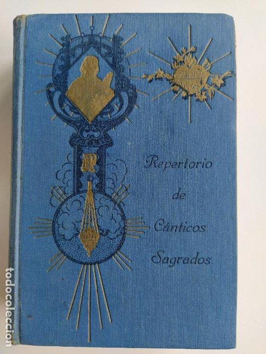REPERTORIO DE CANTICOS SAGRADOS - JOSÉ GONZALEZ ALONSO - EDITORIAL COCULSA 1954 7ª EDICIÓN (Libros de Segunda Mano - Religión)