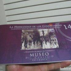 Libros de segunda mano: LA HERMANDAD DE LOS COMERCIANTES UNA PRESENCIA ACTIVA DEL COMERCIO SALMANTINO EN LA SEMANA SANTA. Lote 197879068