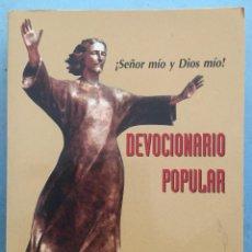 Libros de segunda mano: DEVOCIONARIO POPULAR - SEÑOR MIO Y DIOS MIO - FERNANDO DEL TESO ALISTE - PS EDITORIAL - 2002. Lote 197983020